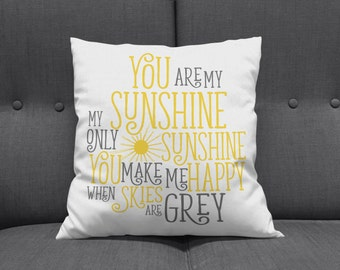 You Are My Sunshine Pillow, Nursery Pillow, You Are My Sunshine, Throw Pillow, Baby Pillow, Decorative Pillow, Home Decor, You Make Me Happy