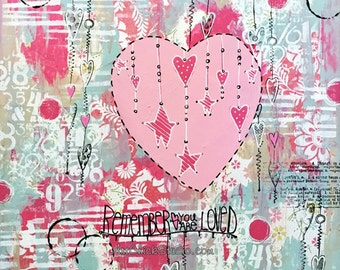 You Are So Loved Giclee Print 10x10 Mixed Media