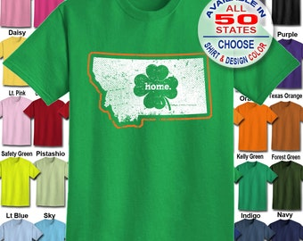 Montana Home State Irish Shamrock  T-Shirt - Adult Unisex - We carry sizes S - 5XL in 30 Colors!
