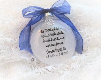 Memorial Christmas Ornament, My Daddy held My Hand, Free Personalization and Charm
