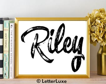 Riley Name Art - Printable Gallery Wall - Living Room Printable - Digital Print - Bedroom Decor - Last Minute Gift for Mom or Girlfriend