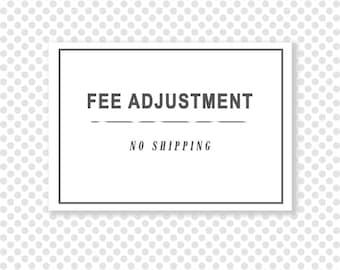 Fee Adjustment • FEE