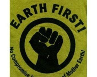 Earth First Fist t-shirt