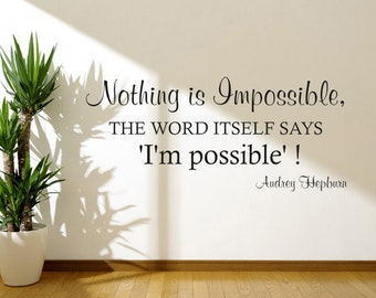 Inspirational Quote 'Nothing Is Impossible' Wall Art, Modern Transfer, PVC Decal