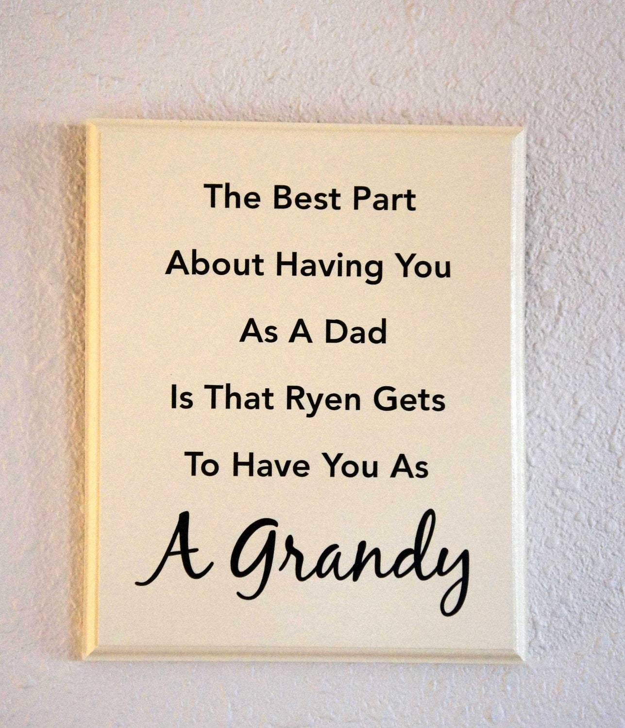 Quotes For Grandpa Custom Grandpa Sign Dad Father Son Grandson Granddaughter