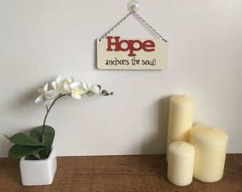 Hope Anchors the Soul - Hanging Wall Plaque.