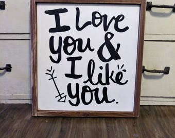 I Love you and I like you |parks and rec Leslie Knope wedding valentine  | handpainted wood sign | Family living room kids bedroom