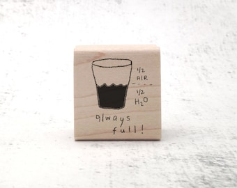 The Always Full Stamp - Inspirational and Motivational Quote Rubber Stamp - Teacher's Grading Stamp - Pen Pal Stationary