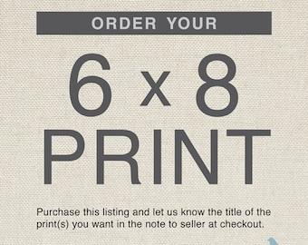 """6"""" x 8"""" Custom Art Print, Small Size Print, 5x7 Art Print"""