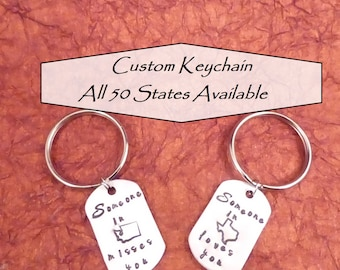 Custom Keychain - All 50 States Available - Personalized Message - Someone in loves you - Misses you - Long Distance Relationship - Friend