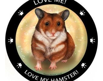 Hamster My Best Friend Magnet