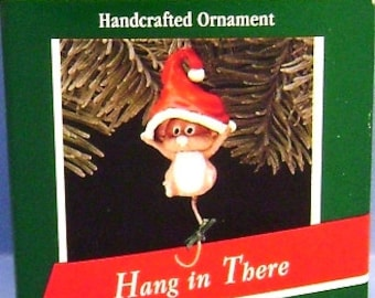 1989 Hang in There Hallmark Retired Ornament