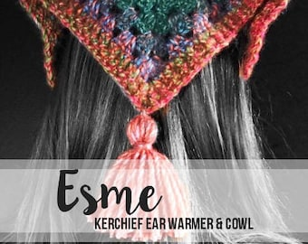 Crochet Pattern // Esme Kerchief Ear Warmer & Cowl // Easy