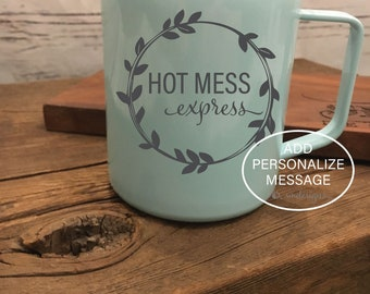 Hot Mess Express Coffee Mug Wife Gift Idea Gift For Her Coffee Cup Double Insulation Hot Mess Express