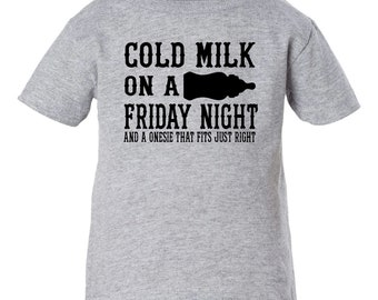 Cold Milk On A Friday Night, Onesie That Fits Just Right -  infant toddler shirt - Zac Brown Band