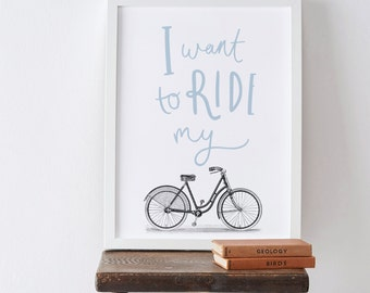 "8x10"" Ride My Bike Print - Cycling Print - Bike Print"