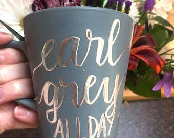 Earl Grey All Day Mug
