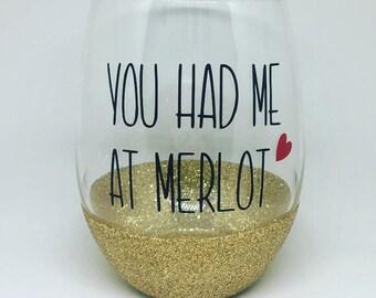 Stemless wine glass, you had me at merlot, custom made, glitter wine glass