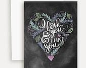 I Like You And I Love You - Valentine Card - Will You Be My Valentine - Vintage Valentine-Hand Lettered Valentine Card - Chalkboard Card