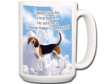 Treeing Walker Coonhound True Friend Large 15 oz Coffee Mug