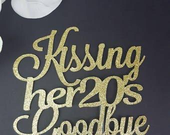 Kissing Her 20's Goodbye Cake Topper, Dirty 30 Cake Topper, 30th Birthday Cake Topper, Number Cake Topper, Personalized Cake Topper