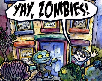 Yay, Zombies! Picture Book: Signed by Illustrator