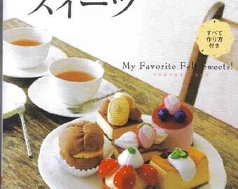 "106 FELT SWEETS PATTERN-""My Favorite Felt Sweets""-Japanese Craft E-Book #435.Birthday Cake-Rose Basket-Tea Chiffon-Petit Fours-Tartlets."