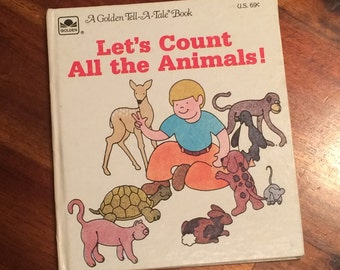Let's Count All the Animals! - Vintage Golden Tell-A-Tale Hardcover Children's Book 1979