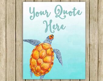 Custom quote Turtle Ocean wall art sea beach printable bathroom personalised home decor sea creature instant download digital art