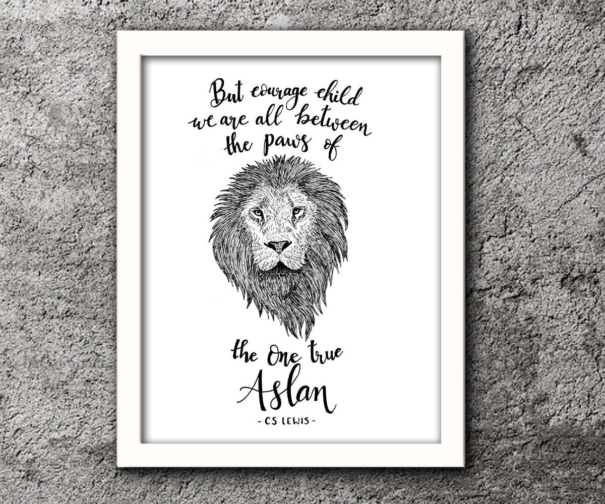 But Courage Child C.SLewis quote Narnia Pen and Ink for Narnia Aslan Quotes  143gtk