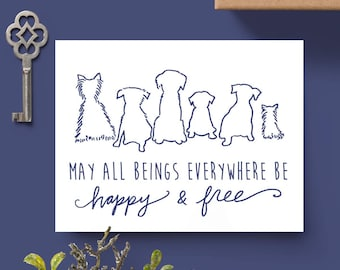 Rescue Dogs Greeting Card // Blank Inside // Dog Cards // Rescue Dog Stationary // May All Beings Everywhere Be Happy and Free Cards