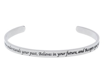 "Stainless Steel ""A Friend is Someone Who Understand Your Past, Believes In Your Future...Friendship Bracelet"
