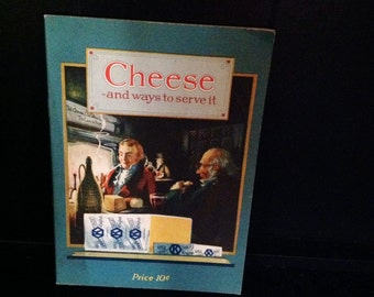 Cheese And Ways To Serve It Kraft Cheese Cookbook