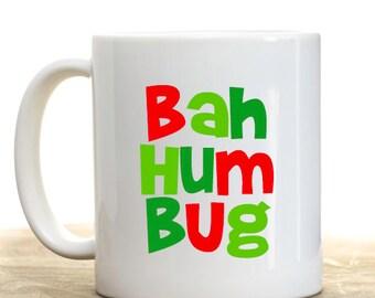 Bah Humbug Mug, Christmas Gift, Holiday Coffee Mug, Personalized Coffee Mug, Hot Chocolate Mug, Personalized Christmas Gift,