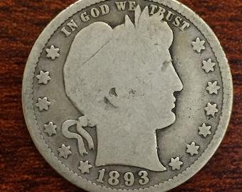1893-S Barber Quarter, Liberty Head Quarter <> Better Date <> M365