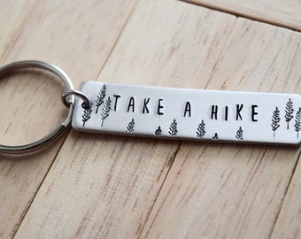 Take a Hike ~ LIGHT WEIGHT Aluminum Key Chain