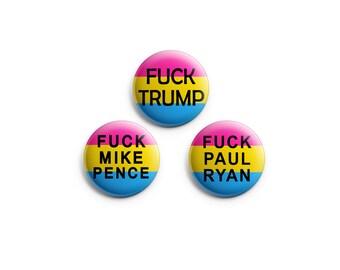"Fuck Paul Ryan, Fuck Trump & Fuck Mike Pence Pansexual Pride 1.25"" Pinback Button"
