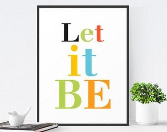 Inspirational Art Print, Typography Print, Inspirational Quote, Typography Poster, Scandinavian Print, Motivational Art, Let It Be