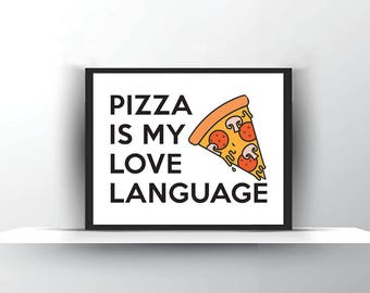 Pizza Slice of Pizza Cheese-Funny Pizza Gift-Funny New Home Gift-Dining Room Gift-House Print Gift-Funny Art for Him-Sarcastic Kitchen Decor