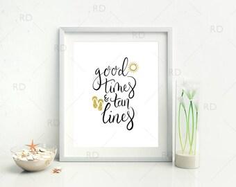 Good times and tan lines - PRINTABLE / Beach printable / Beach quote printable / Beach quote art / Nautical Print / Nautical Wall Art