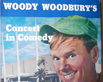 Woody Woodbury's - Concert In Comedy - vinyl record