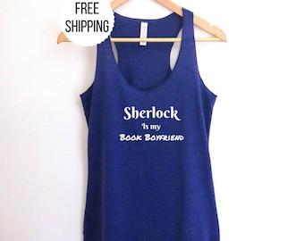 Sherlock Shirt Tank top |  Sherlock Book Boyfriend racerback  Women's fashion Sherlock Holmes