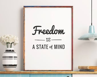 Freedom is a state of mind Printable Poster - Motivational Quote Inspirational Typography Wall Art Digital Print *INSTANT DOWNLOAD*