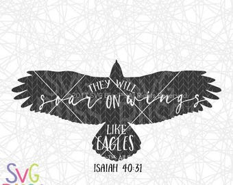 Bible Verse SVG & DXF, Soar on Wings Like Eagles, Isaiah Bible Verse, Christian SVG, Religious, Strength, Cutting File Digital Download