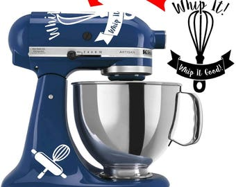 Whip It! Whip it Good! KitchenAid vinyl decal stickers
