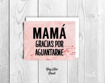 Mama Gracias Por Aguantarme Greeting Card | Happy Mother's Day | Spanish Card
