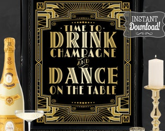 Gatsby Party Poster - INSTANT DOWNLOAD - Printable Drink Champagne Dance Wedding & Birthday Party Art Deco 1920s Sign - 3 sizes included