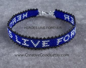 Heroes Live Forever - Bracelet Pattern - Peyote Pattern