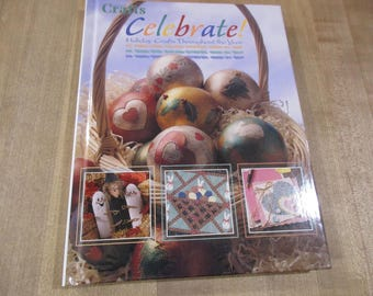 America's Crafts Celebrate Holiday Crafts Throughout the Year hard cover Book
