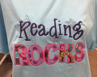 Reading Rocks Shirt or other custom word, with school name or teacher's name includes stars and appliqué, You pick colors and shirt type